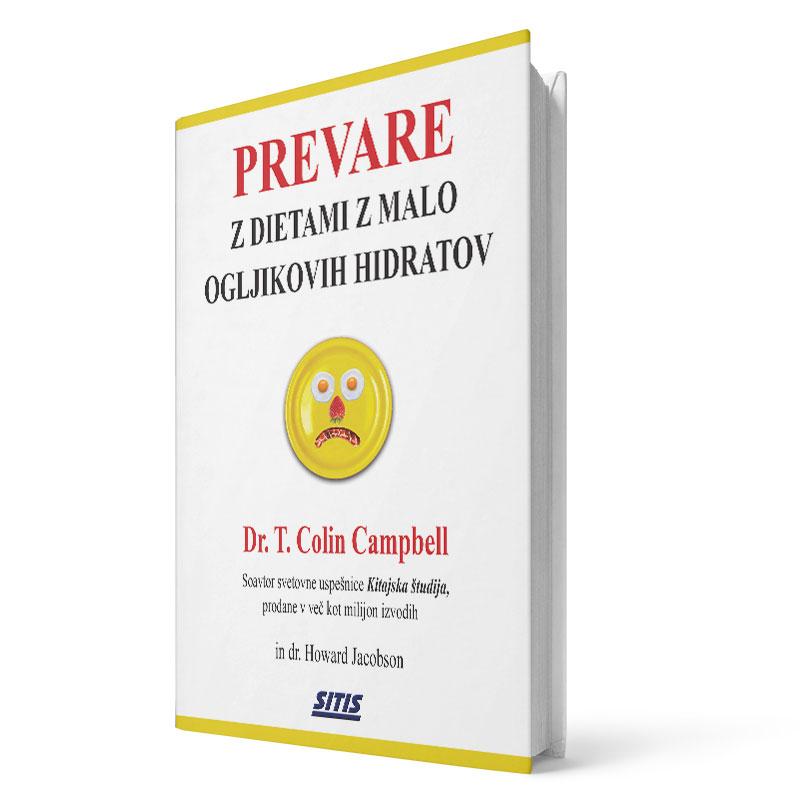 Dr. T. Colin Campbell: PREVARE z dietami z malo ogljikovih hidratov